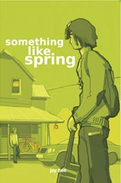 SPRING The final book of the 'Seasons' series explores Ben's and Tim's stories through the eyes of a new character, Jason Grant. BUY»